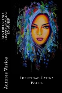 Sentir latino transfado en mujer