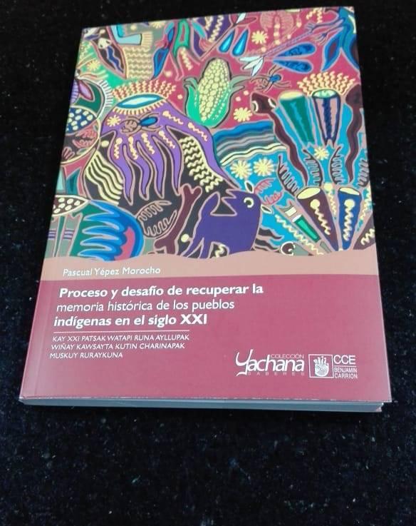 Presentación en Feria del Libro: Proceso y desafío de recuperar la memoria histórica de los pueblos indígenas en el sigloXXI