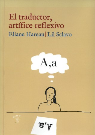 El traductor artifice reflexivo